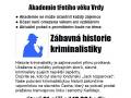 Zábavná historie kriminalistiky 2